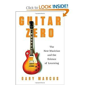 Guitar Zero - Gary Marcus