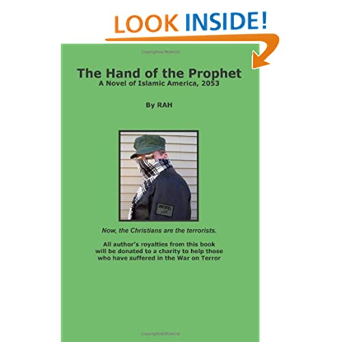 The Hand of the Prophet: A Novel of Islamic America, 2053