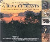 img - for A Bevy of Beasts: Enchanting Animals of Borneo, Belize and Beyond by Edward Mendell (1992-12-06) book / textbook / text book