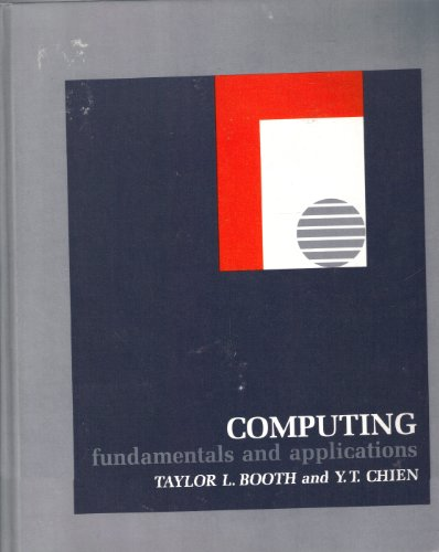 Computing: Fundamentals and Applications
