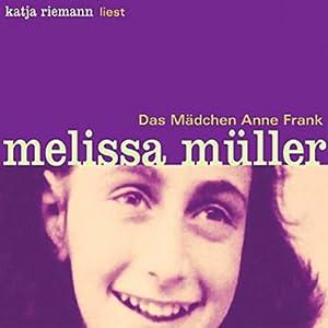 Das Mädchen Anne Frank Hörbuch