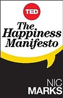 The Happiness Manifesto (Kindle Single) (TED Books) (English Edition)