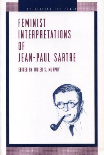Feminist Interpretations of Jean-Paul Sartre (Re-Reading the Canon)
