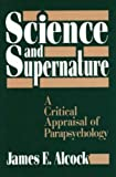img - for Science and Supernature by James E. Alcock (1990-06-01) book / textbook / text book
