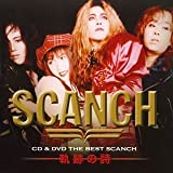CD&DVD THE BEST SCANCH 軌跡の詩(DVD付)