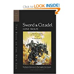 Sword &amp; Citadel: The Second Half of 'The Book of the New Sun' by Gene Wolfe