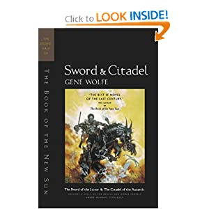 Sword & Citadel: The Second Half of 'The Book of the New Sun' by