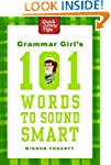 Grammar Girl's 101 Words to Sound Sma...
