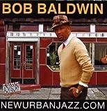 Don't Keep Me Waiting (w/ A... - Bob Baldwin