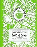 New Covent Garden Soup Company's Book of Soups New Old and Odd Recipes