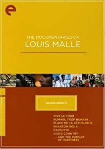 The Documentaries of Louis Malle - Eclipse Series 2 (Vive le tour / Humain, Trop Humain / Place de la Rpublique / Phantom India / Calcutta / God's Country / ...And the Pursuit of Happiness) - Criterion Collection (Version française)