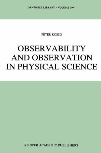 Observability And Observation In Physical Science (Synthese Library)