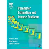 Parameter Estimation and Inverse Problems (International Geophysics) ~ Richard C. Aster