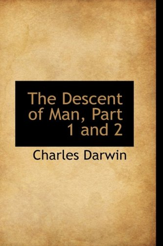 The Descent of Man, Part 1 and 2