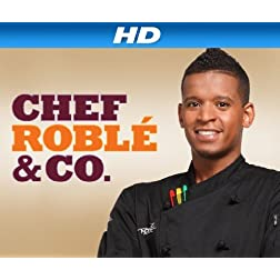 Chef Roble & Co. Season 1 [HD]