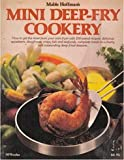 Mable Hoffman's Mini deep-fry cookery (0912656808) by Hoffman, Mable
