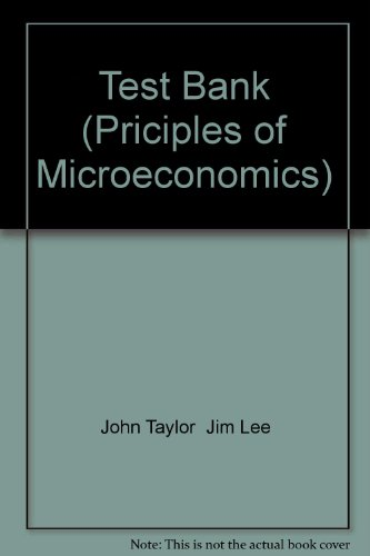 Test Bank (Priciples of Microeconomics)