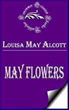 May Flowers Annotated