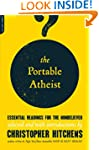 The Portable Atheist: Essential Readi...