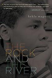 The Rock and the River (Coretta Scott King - John Steptoe Award for New Talent)