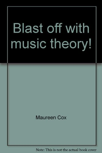 Blast off with music theory! Book 1