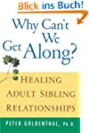 Why Can't We Get Along? Healing Adult...
