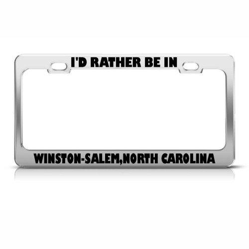 Rather Be In Winston-Salem North Carolina City License Plate Frame Tag Holder