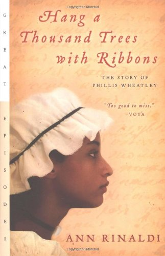 Hang A Thousand Trees With Ribbons: The Story Of Phillis Wheatley (Great Episodes) front-1056196