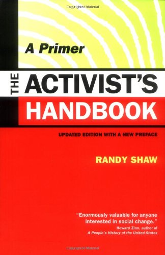 The Activist's Handbook: A Primer Updated Edition with a...