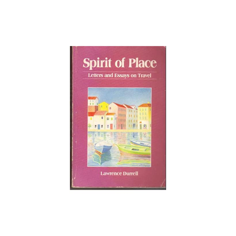 Spirit Of Place Letters And Essays On Travel On Popscreen Spirit Of Place Letters And Essays On Travel