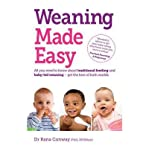 Rana (Dr.) Conway Weaning Made Easy All You Need to Know About Spoon Feeding and Baby-led Weaning - Get the Best of Both Worlds by Conway, Rana (Dr.) ( AUTHOR ) Oct-14-2011 Paperback