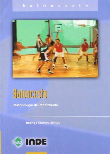 Baloncesto: Metodología del rendimiento (Deportes)