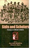 img - for Sidis and Scholars: Essays on African Indians book / textbook / text book