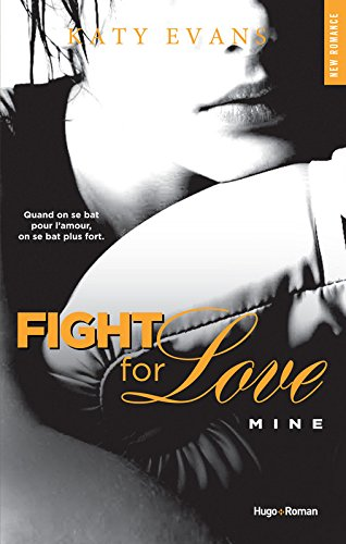 Fight For Love Tome 02 Mine