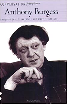 the literary career and works of anthony burgess On the one occasion i met anthony burgess, in a cloud of cigar smoke in a bbc   biswell's is a work of scholarship, understanding and sympathetic portraiture   moreover, as the observer literary pages knew only too well, he was  the  career, on the other hand, is not inspiring, poisoned by paranoia,.