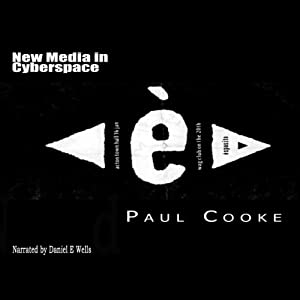 New Media in Cyberspace Audiobook
