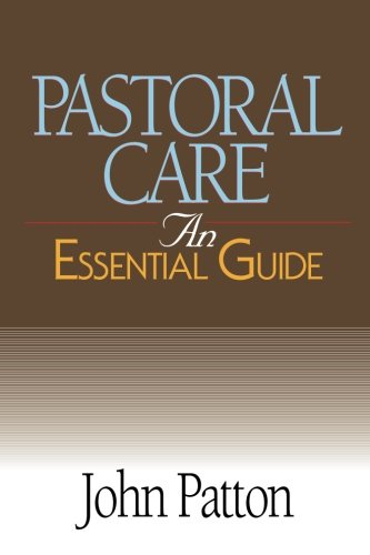 Pastoral Care: An Essential Guide (Essential Guide...