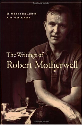 The Writings of Robert Motherwell (Documents of Twentieth-Century Art)
