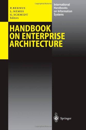 Handbook on Enterprise Architecture (International Handbooks on Information Systems)