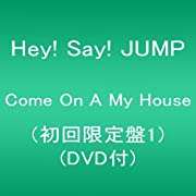 Come On A My House(初回限定盤1)(DVD付)