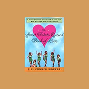 The Sweet Potato Queens' Book of Love | [Jill Conner Browne]