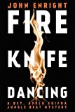 Fire Knife Dancing (Jungle Beat Mystery Book 2)