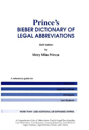 Prince's Bieber Dictionary of Legal Abbreviations, by Mary Miles Prince