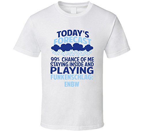 todays-forecast-staying-inside-playing-funkenschlag-enbw-t-shirt-2xl-white