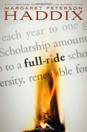 Full-Ride by Margaret Peterson Haddix