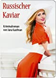 img - for Russischer Kaviar. Krimi (German Edition) book / textbook / text book