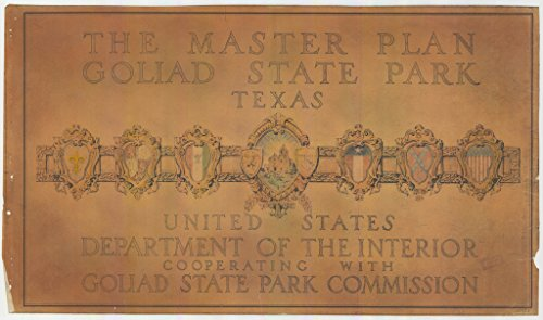 poster-a3-texas-master-plan-for-goliad-state-park-including-the-six-flags-over-texas-displayed-in-pl