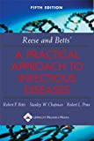 img - for Reese and Betts' A Practical Approach to Infectious Diseases (Practical Approach to Infectious Diseases (Betts)) book / textbook / text book