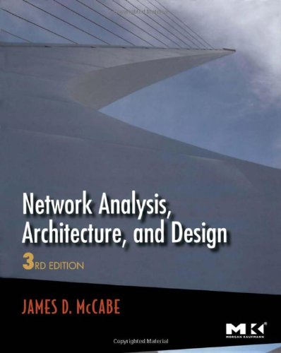 Network Analysis, Architecture, and Design, Third Edition...