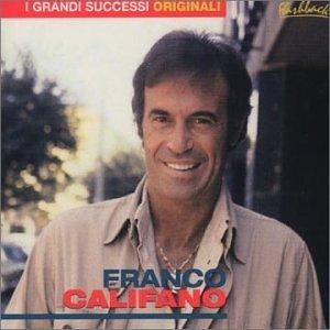 Franco Califano - I Grandi Successi Originali By Franco Califano (2001-07-03) - Zortam Music